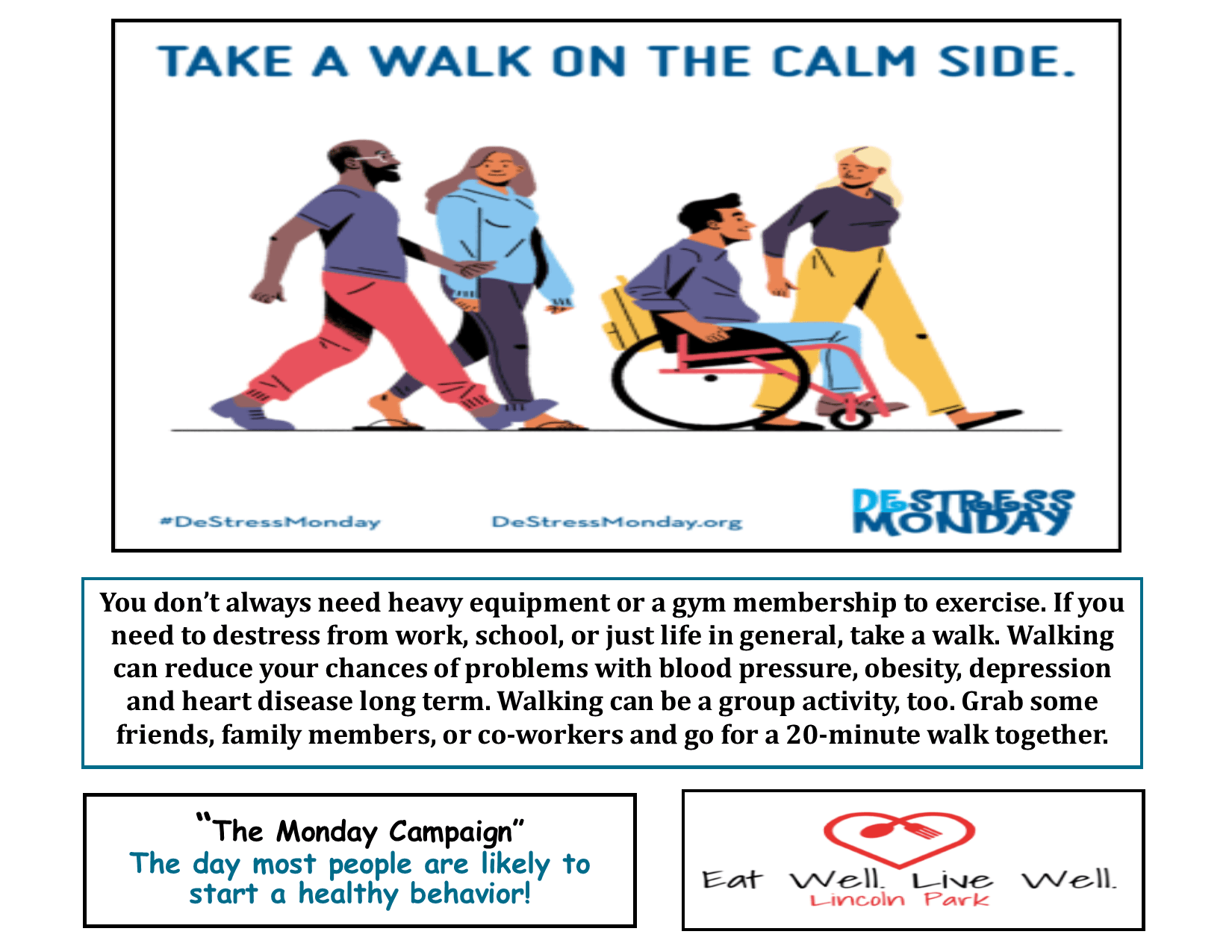 Healthy Monday 7-15-19 Walk on the Calm Side